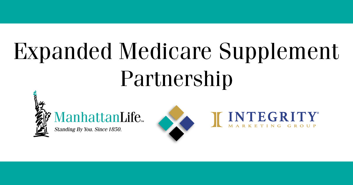 manhattanlife and integrity marketing group announce launch of expanded medicare supplement partnership