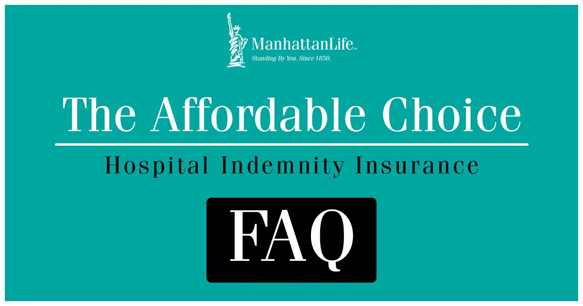 affordable choice hospital indemnity insurance faq