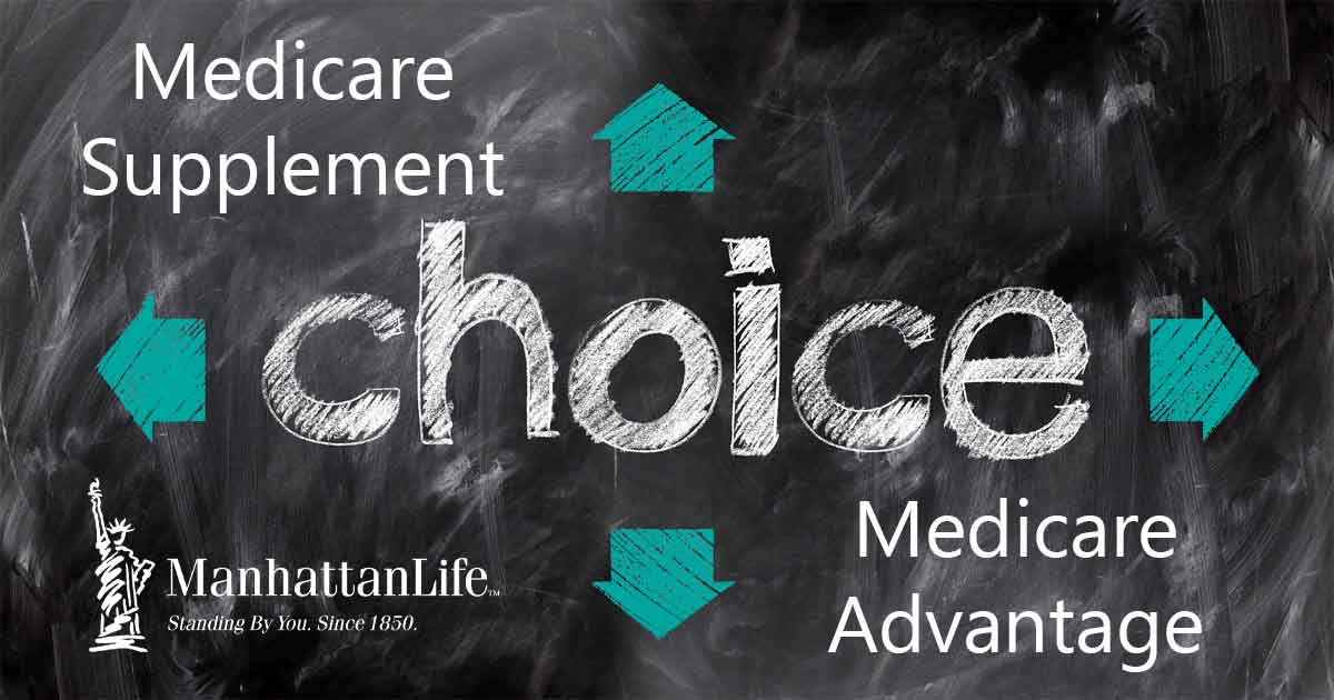 medicare supplement or medicare advantage choice
