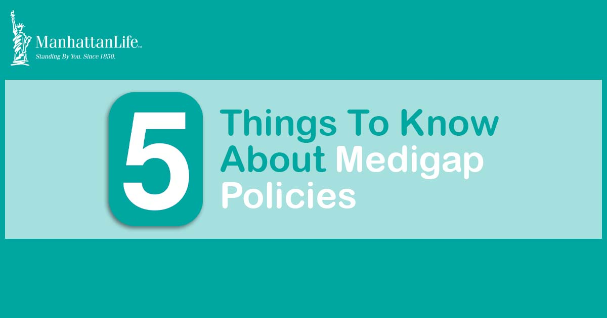 five medigap policy facts to know