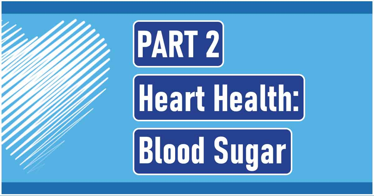 heart health: blood sugar
