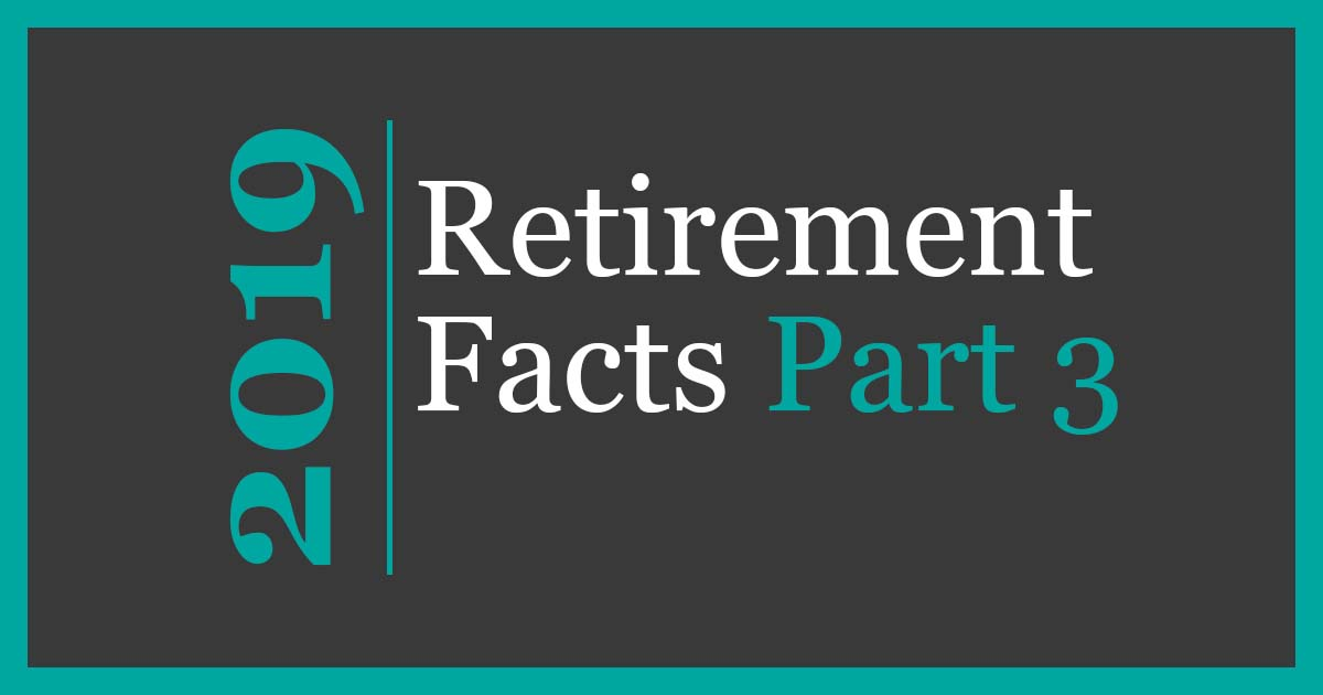 retirement facts part 3