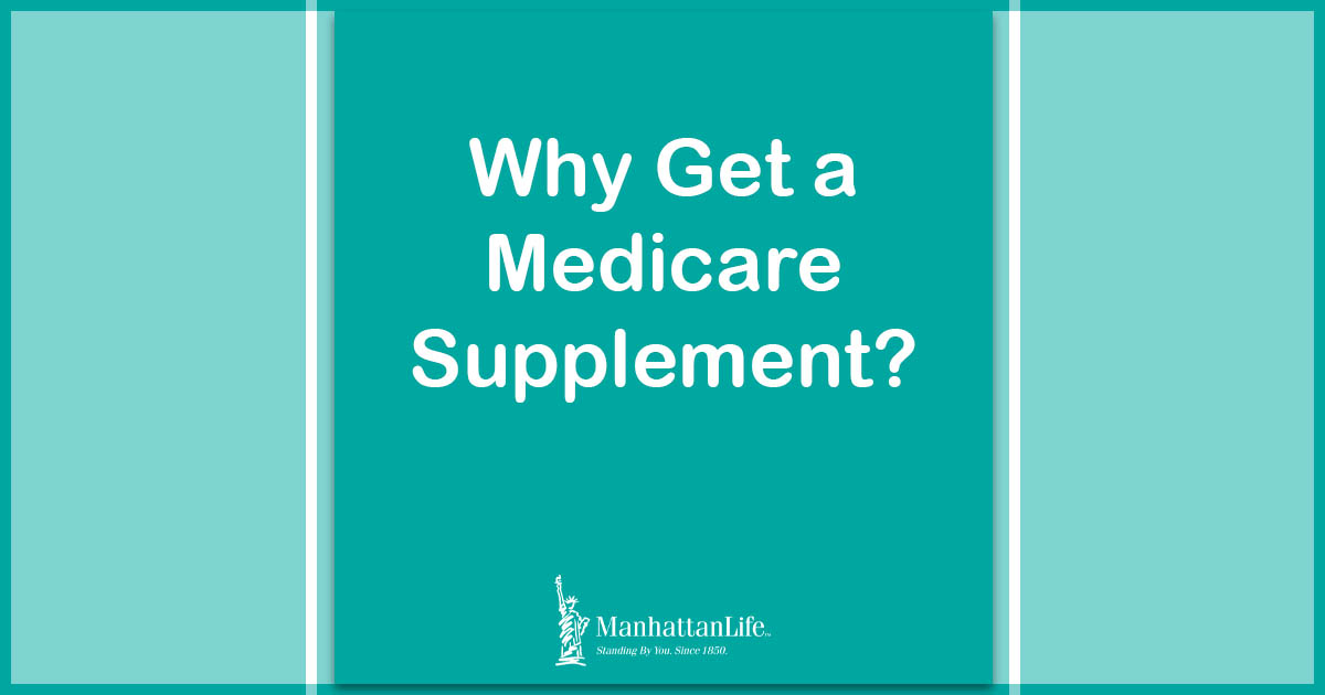 why get a medicare supplement?