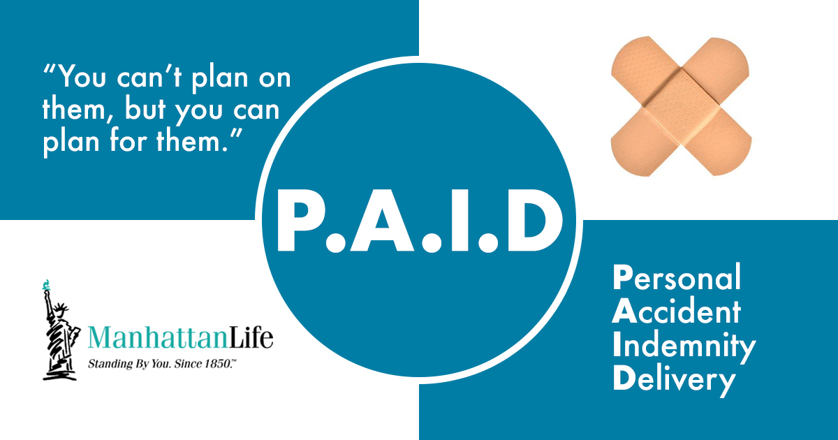 ManhattanLife's Personal Accident Insurance Solution for You - P.A.I.D