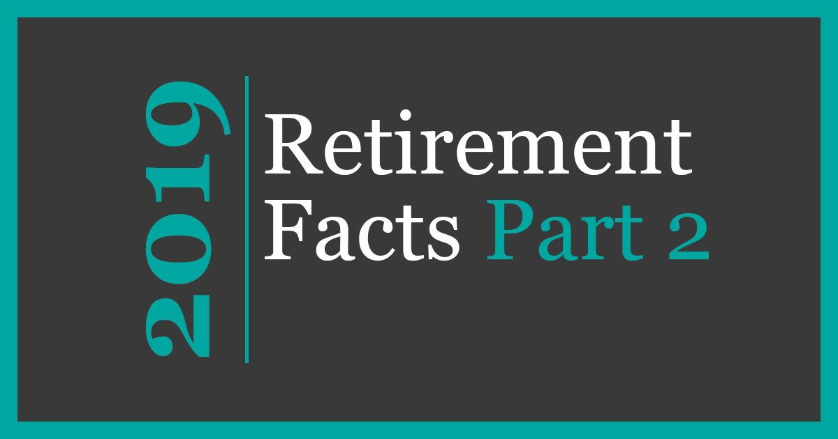 Retirement Facts - Part 2